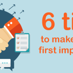 6 tips to make a good first impression