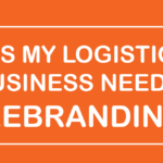 [Test] Does my logistics business need a rebranding?