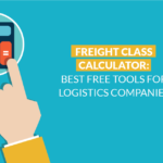 Freight class calculator: Best tools for logistics companies