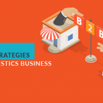 Best B2B sales strategies for logistics business