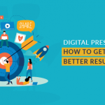 Digital presence: how to get better results